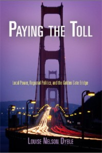 Paying The Toll by Louise Nelson Dyble