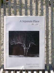 A Separate Place, text by Charles Jones, photos by Susan Friedman